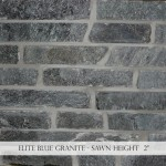 "Elite Blue Granite 2"" Sawn Height"